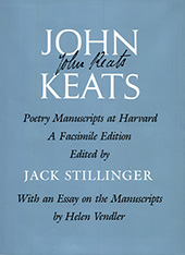 Cover: John Keats: Poetry Manuscripts at Harvard, a Facsimile Edition