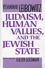 Cover: Judaism, Human Values, and the Jewish State in PAPERBACK