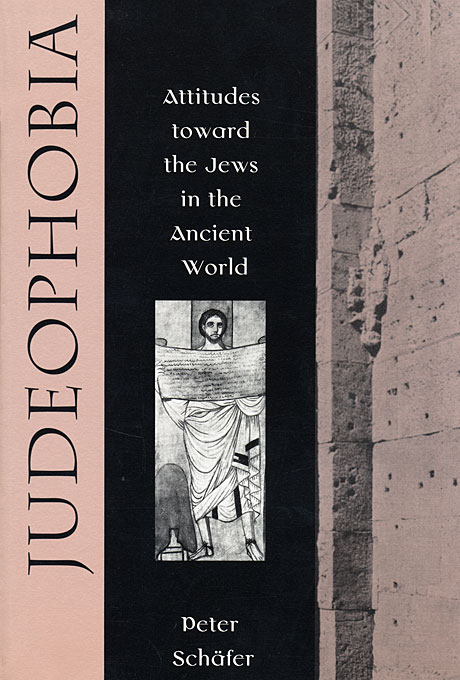 Cover: Judeophobia: Attitudes toward the Jews in the Ancient World, from Harvard University Press