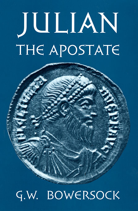 Cover: Julian the Apostate, from Harvard University Press