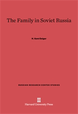 Cover: The Family in Soviet Russia