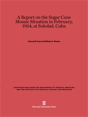 Cover: A Report on the Sugar Cane Mosaic Situation in February, 1924, at Soledad, Cuba