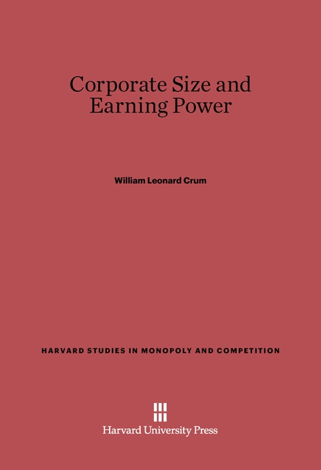 Cover: Corporate Size and Earning Power, from Harvard University Press