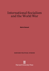 Cover: International Socialism and the World War