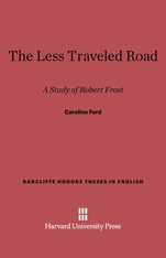 Cover: The Less Traveled Road: A Study of Robert Frost
