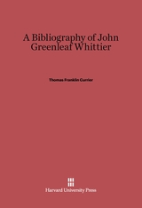 Cover: A Bibliography of John Greenleaf Whittier