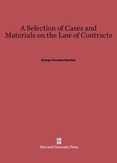 Cover: A Selection of Cases and Materials on the Law of Contracts