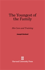 Cover: The Youngest of the Family: His Care and Training, Revised Edition