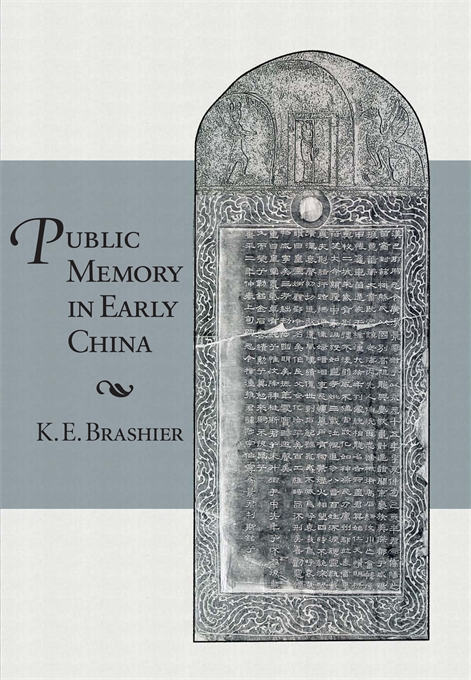 Cover: Public Memory in Early China, from Harvard University Press