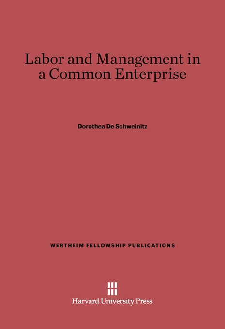 Cover: Labor and Management in a Common Enterprise, from Harvard University Press