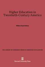 Cover: Higher Education in Twentieth-Century America
