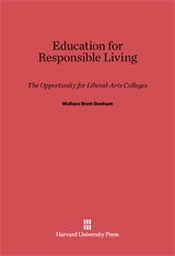 Cover: Education for Responsible Living: The Opportunity For Liberal-Arts Colleges