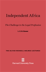 Cover: Independent Africa: The Challenge to the Legal Profession