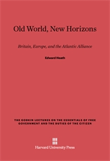 Cover: Old World, New Horizons: Britain, Europe, and the Atlantic Alliance
