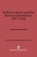 Cover: British Labour and the Russian Revolution, 1917-1924