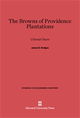 Cover: The Browns of Providence Plantations: Colonial Years