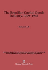 Cover: The Brazilian Capital Goods Industry, 1929–1964