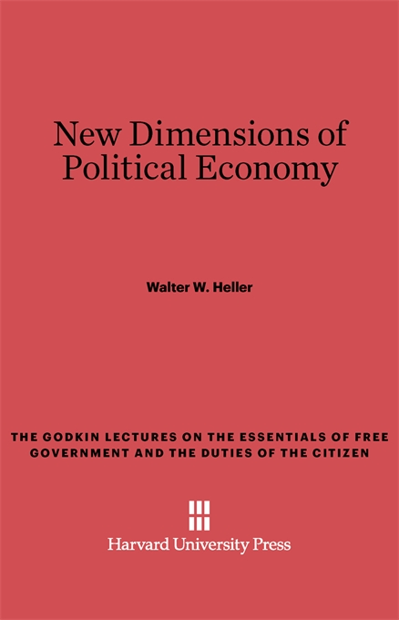 Cover: New Dimensions of Political Economy, from Harvard University Press