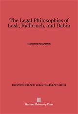 Cover: The Legal Philosophies of Lask, Radbruch, and Dabin