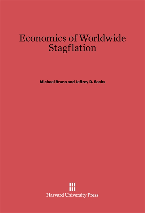 Cover: Economics of Worldwide Stagflation, from Harvard University Press