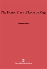 Cover: The Honor Plays of Lope de Vega in E-DITION