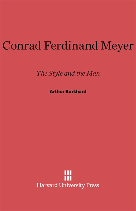 Cover: Conrad Ferdinand Meyer: The Style and the Man, from Harvard University Press