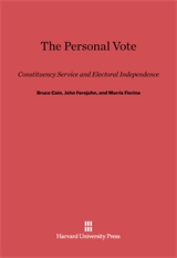 Cover: The Personal Vote: Constituency Service and Electoral Independence