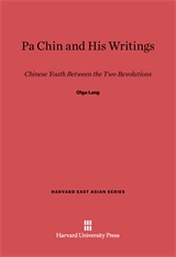 Cover: Pa Chin and His Writings: Chinese Youth between the Two Revolutions