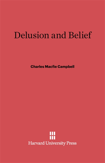 Cover: Delusion and Belief, from Harvard University Press