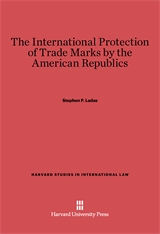 Cover: The International Protection of Trade Marks by the American Republics