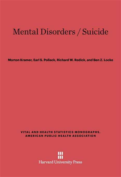 Cover: Mental Disorders / Suicide, from Harvard University Press
