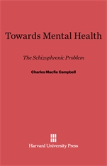 Cover: Towards Mental Health: The Schizophrenic Problem