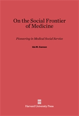 Cover: On the Social Frontier of Medicine: Pioneering in Medical Social Service