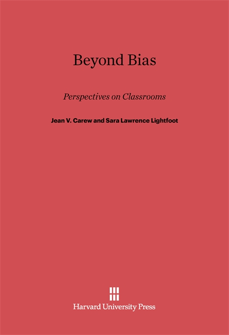 Cover: Beyond Bias: Perspectives on Classrooms, from Harvard University Press