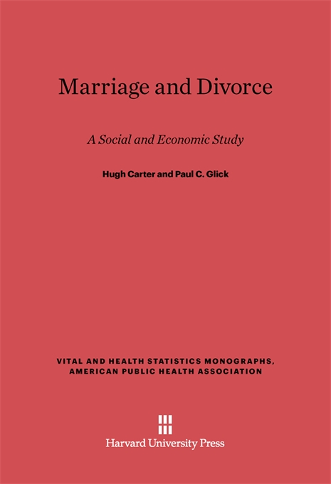 Cover: Marriage and Divorce: A Social and Economic Study, Revised Edition, from Harvard University Press