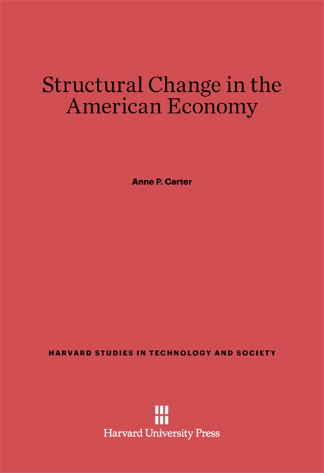 Cover: Structural Change in the American Economy, from Harvard University Press