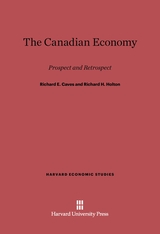 Cover: The Canadian Economy: Prospect and Retrospect