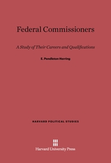 Cover: Federal Commissioners: A Study of Their Careers and Qualifications