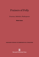 Cover: Praisers of Folly: Erasmus, Rabelais, Shakespeare