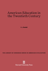 Cover: American Education in the Twentieth Century