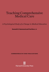Cover: Teaching Comprehensive Medical Care: A Psychological Study of a Change in Medical Education