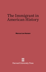 Cover: The Immigrant in American History