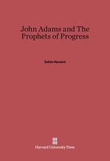 Cover: John Adams and the Prophets of Progress