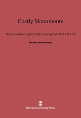 Cover: Costly Monuments: Representations of the Self in George Herbert's Poetry
