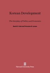 Cover: Korean Development: The Interplay of Politics and Economics