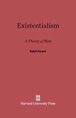 Cover: Existentialism: A Theory of Man