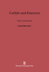 Cover: Carlyle and Emerson: Their Long Debate