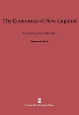 Cover: The Economics of New England: Case Study of an Older Area