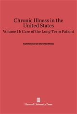 Cover: Chronic Illness in the United States, Volume II: Care of the Long-Term Patient in E-DITION