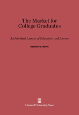 Cover: The Market for College Graduates: And Related Aspects of Education and Income